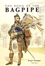 Hugh Cheape, The Book of the Bagpipe