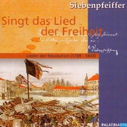 Siebenpfeiffer, Singt das Lied der Freiheit