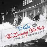 Si Kahn and The Looping Brothers: It's A Dog's Life